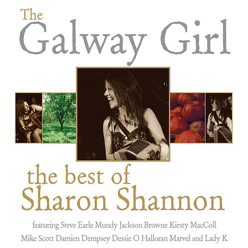 The Galway Girl: The Best of Sharon Shannon by Sharon Shannon