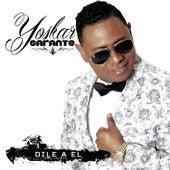 Dile a El by Yoskar