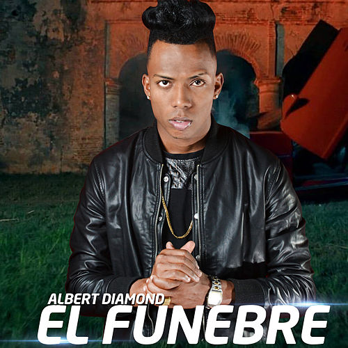 El Funebre by Albert Diamond
