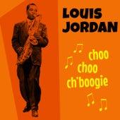 Choo Choo Ch'Boogie by Louis Jordan