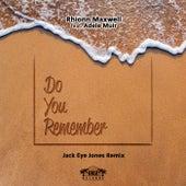 Do You Remember by Rhionn Maxwell