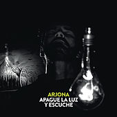 Apague la Luz y Escuche von Ricardo Arjona