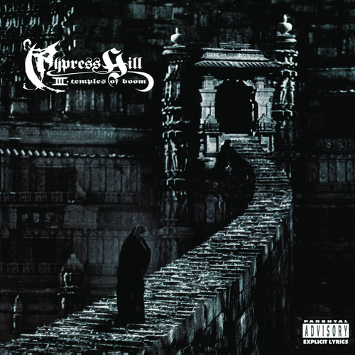 III: Temples Of Boom by Cypress Hill