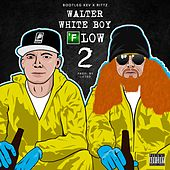 Walter White Boy Flow 2 - Single de Rittz