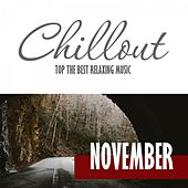 Chillout November 2016 - Top 10 November Relaxing Chill out & Lounge Music by Various Artists