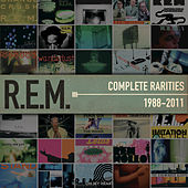 Complete Rarities 1988-2011 by R.E.M.