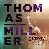 Gateway Worship Voices by Gateway Worship