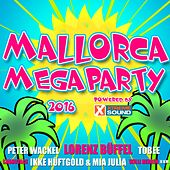 Mallorca Megaparty 2016 powered by Xtreme Sound von Various Artists