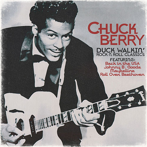 Duck Walkin' - Rock N Roll Classics by Chuck Berry
