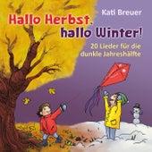 Hallo Herbst, hallo Winter! by Kati Breuer