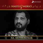MasterWorks - Na. Muthukumar by Various Artists