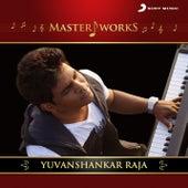 MasterWorks - Yuvanshankar Raja by Various Artists