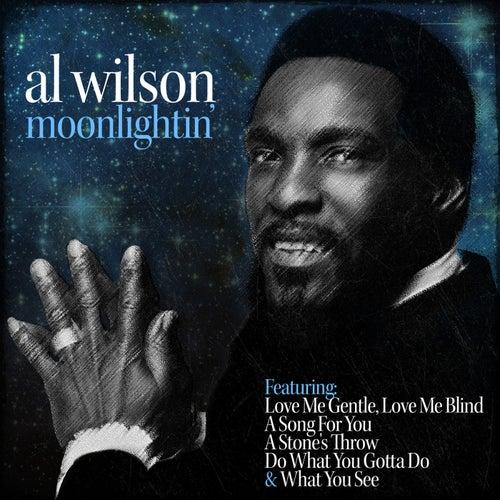 Moonlightin' by Al Wilson