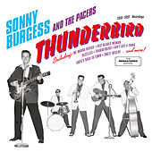 Thunderbird: 1956 - 1959 Recordings de Sonny Burgess