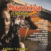 Pasodobles Toreros de Banda Taurina