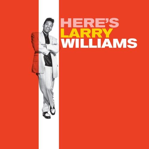Here's Larry Williams (Bonus Track Version) by Larry Williams
