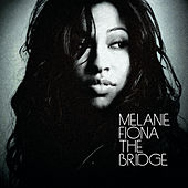 The Bridge (iTunes Canada) by Melanie Fiona