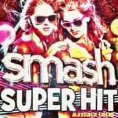 Smash Super Hit de Maxence Luchi