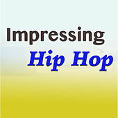 Impressing Hip Hop de Various Artists