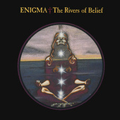 The Rivers Of Belief de Enigma