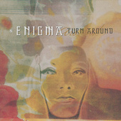 Turn Around de Enigma