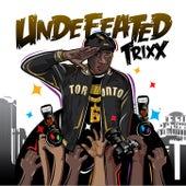 Undefeated von Trixx