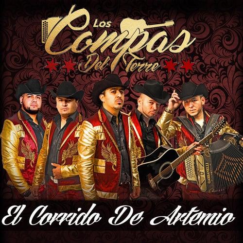 El Corrido De Artemio by Los Compas del Terre