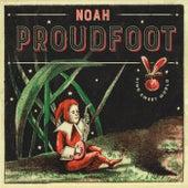 Sing Sweet World de Noah Proudfoot