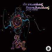Dreaming Awakening Part Two by Various Artists