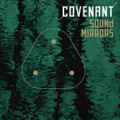 Sound Mirrors by Covenant