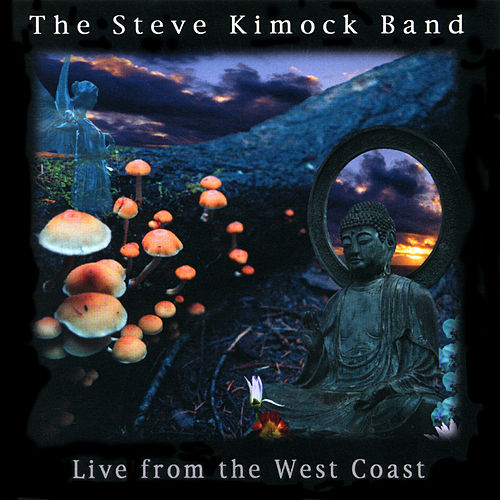 Live from the West Coast by Steve Kimock Band