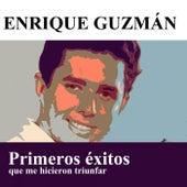 Primeros éxitos que me hicieron triunfar de Enrique Guzmán