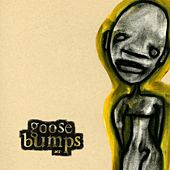 Goose Bumps 1.0 by Various Artists