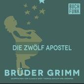 Die zwölf Apostel by Brüder Grimm