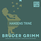 Hansens Trine by Brüder Grimm