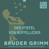 Die Stiefel von Büffelleder by Brüder Grimm