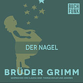 Der Nagel by Brüder Grimm
