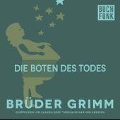 Die Boten des Todes by Brüder Grimm