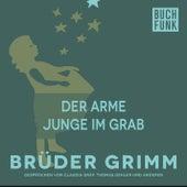 Der arme Junge im Grab by Brüder Grimm