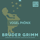 Vogel Phönix by Brüder Grimm