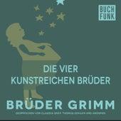 Die vier kunstreichen Brüder by Brüder Grimm