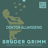 Doktor Allwissend by Brüder Grimm
