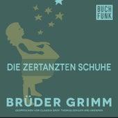 Die zertanzten Schuhe by Brüder Grimm
