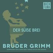 Der süße Brei by Brüder Grimm