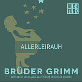 Allerleirauh by Brüder Grimm