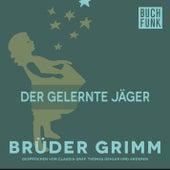 Der gelernte Jäger by Brüder Grimm