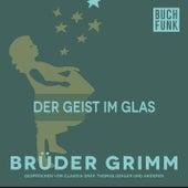Der Geist im Glas by Brüder Grimm