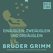 Einäuglein, Zweiäuglein und Dreiäuglein by Brüder Grimm