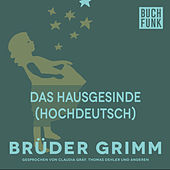 Das Hausgesinde (Hochdeutsch) by Brüder Grimm