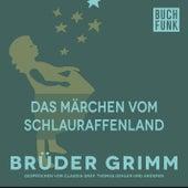 Das Märchen vom Schlauraffenland by Brüder Grimm